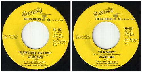 ALVIN CASH - SEVENTY 7 RECORDS SINGLES