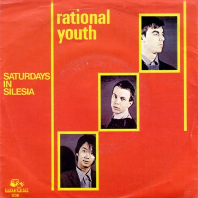 Rational Youth - Saturdays In Silesia - 1982