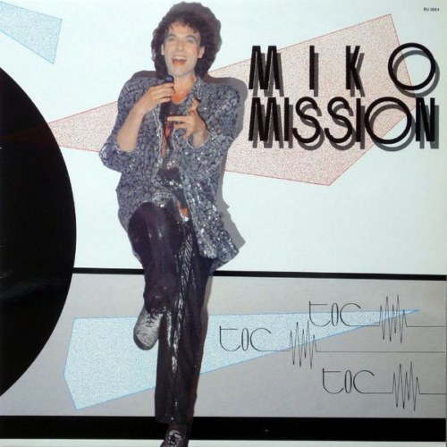 Miko Mission - Toc Toc Toc (1987)