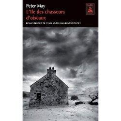 L'île des chasseurs d'oiseaux - Peter MAY