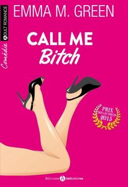 Couverture de Call me Bitch, Intégrale 1 : Tomes 1 à 3