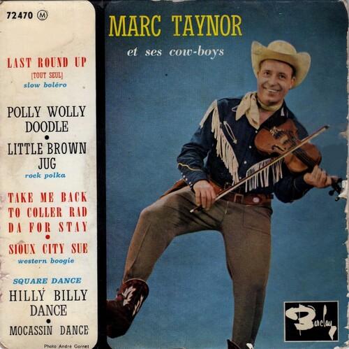 Marc Taynor et ses Cow Boys - Last Round Up (1961) + BONUS