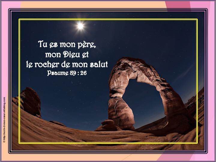 Tu es mon père, mon Dieu - Psaumes 89 : 26