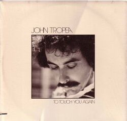 John Tropea - To Touch You Again - Complete LP