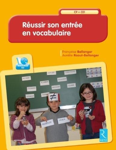 Réussir son entrée en vocabulaire CP-CE1 (Sanleane)