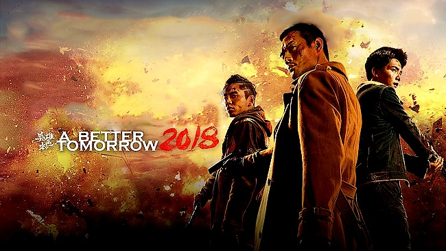 "Fiche Film "" A Better Tomorrow 2018 """