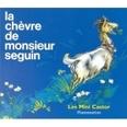 LA CHEVRE DE MR SEGUIN - Alphonse Daudet
