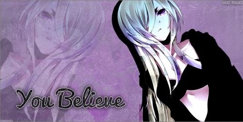 #1 [Header : You Believe]