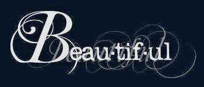 Beau-ti-ful