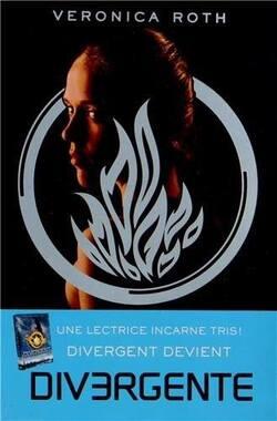 """Divergente"" - tome1 de Veronica Roth."