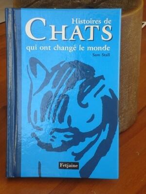 Les chats qui ont changé le monde :