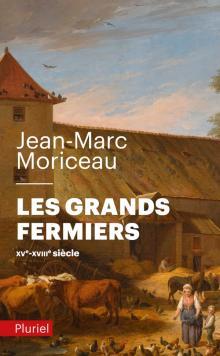 Les grands fermiers - Jean-Marc Moriceau