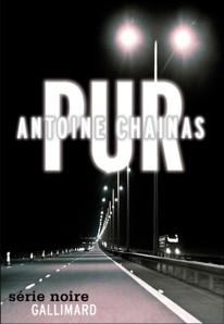Pur, Antoine Chainas, 2013