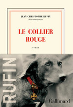 Le collier rouge, Jean-Christophe RUFIN