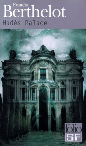 Hadès Palace - Francis Berthelot