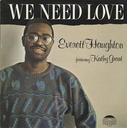 Everett Haughton - We Need Love - Complete LP