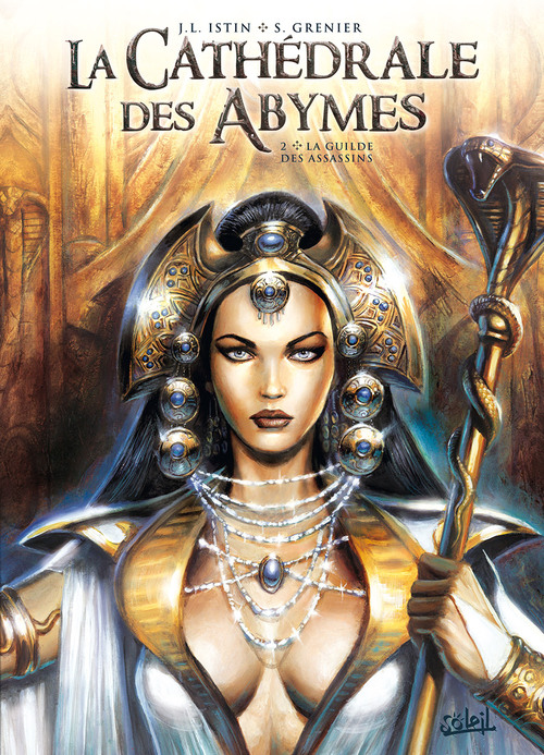 La cathédrale des abymes - Tome 02 La guilde des assassins - Istin & Grenier