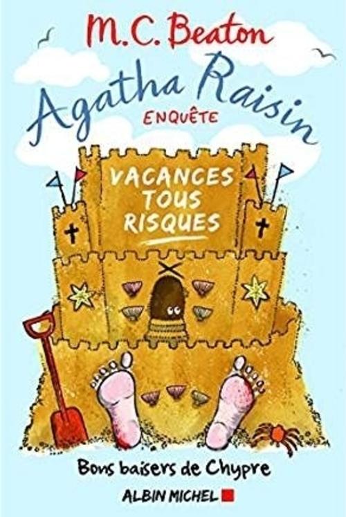 Agatha Raisin - tome 6 - Vacances tous risques