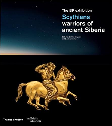 Scythians warriors of ancient Siberia - St. John Simpson, Svetlana Pankova