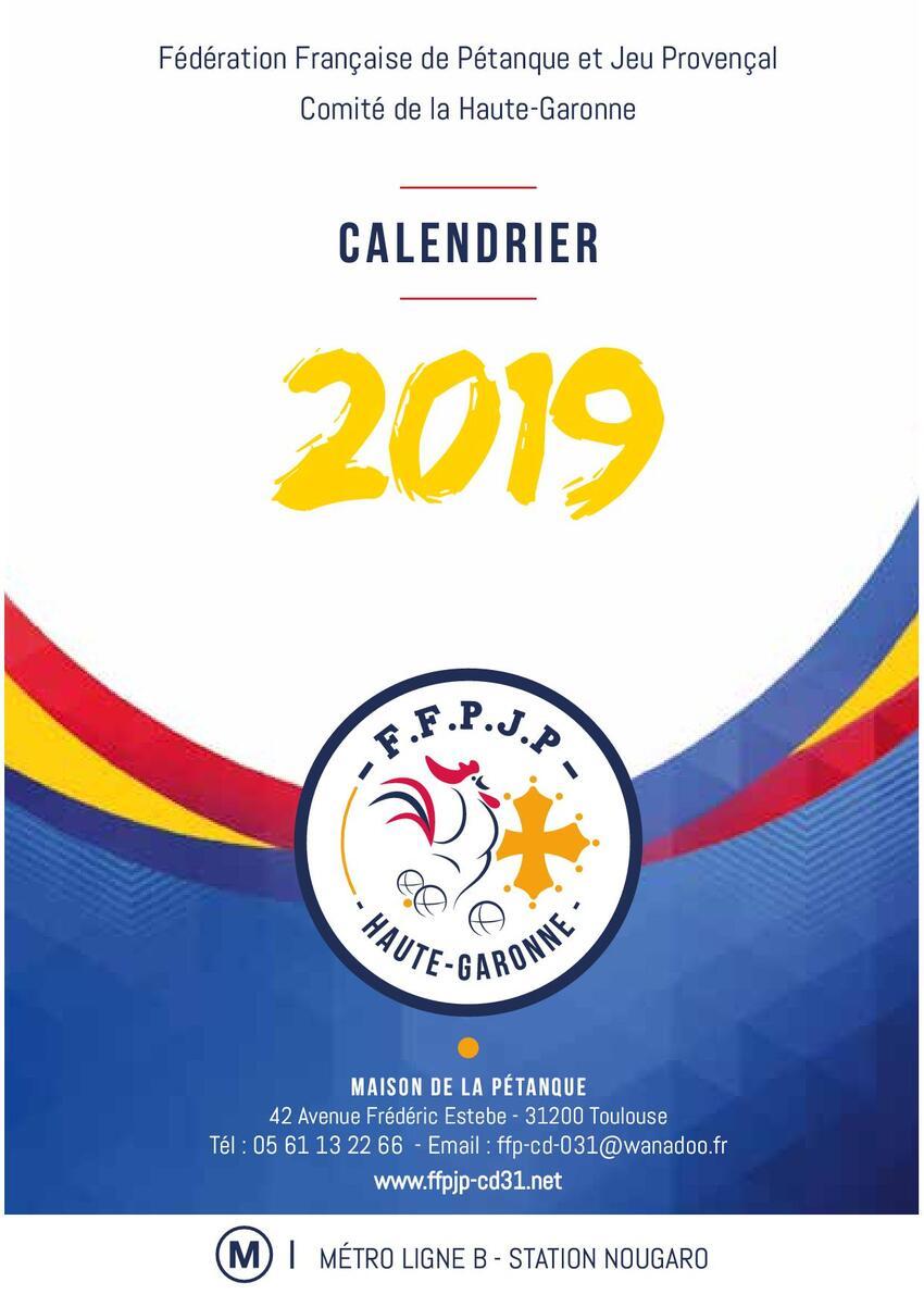 Calendrier Championnat De France Petanque 2019.Calendrier 2019 Du Cd 31 Petanque Club Brignemontois