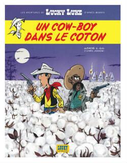 """""""Un cow-boy dans le coton"""" : le nouveau Lucky Luke."""