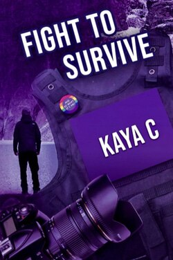Fight to survive de Kaya C.