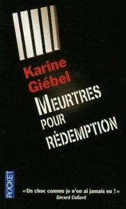Meurtres pour rédemption, Karine GIEBEL