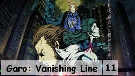 Garo: Vanishing Line 11