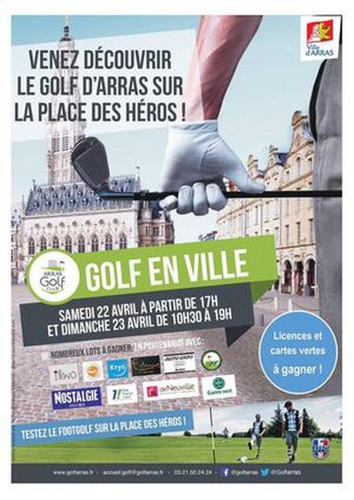 Golf, brocantes, expo, on s'amuse à Arras et ses environs le week-end du 22 et 23 avril.