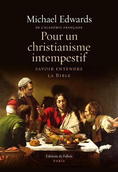 Pour un christianisme intempestif - Michael Edwards