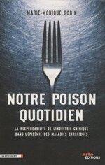 Notre poison quotidien - Marie-Monique Robin -