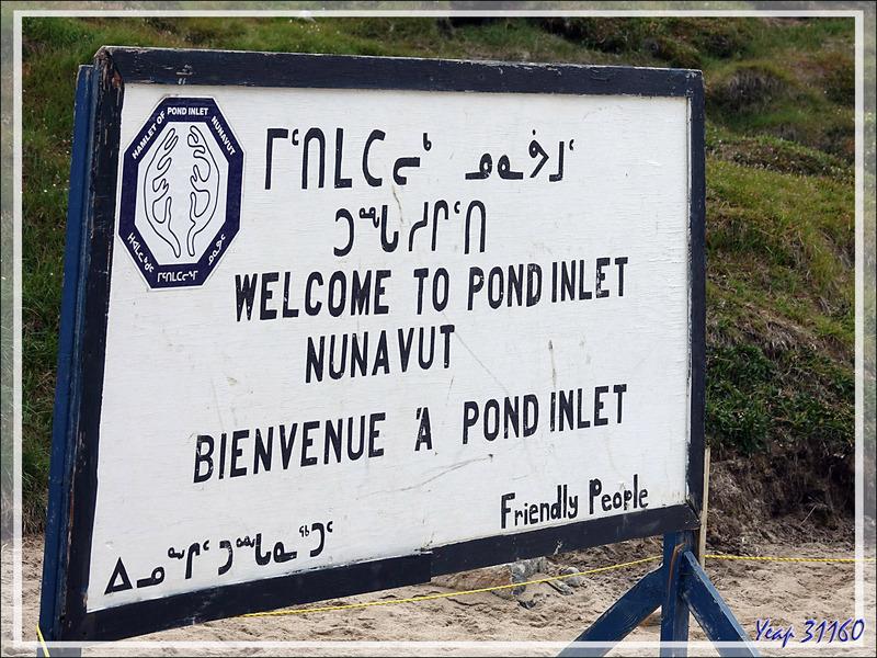"""Dès le débarquement à Pond Inlet, grosse impression de """"n'importe quoi"""" ! - Baffin Island - Nunavut - Canad"""