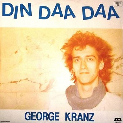 George Kranz - Din Daa Daa - 1983