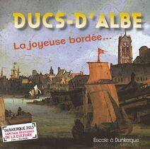 Présentation des Ducs-d'Albe