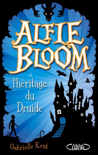 Alfie Bloom, tome 1