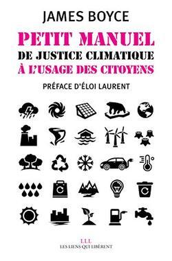Petit manuel de justice climatique à l'usage des citoyens (James BOYCE)