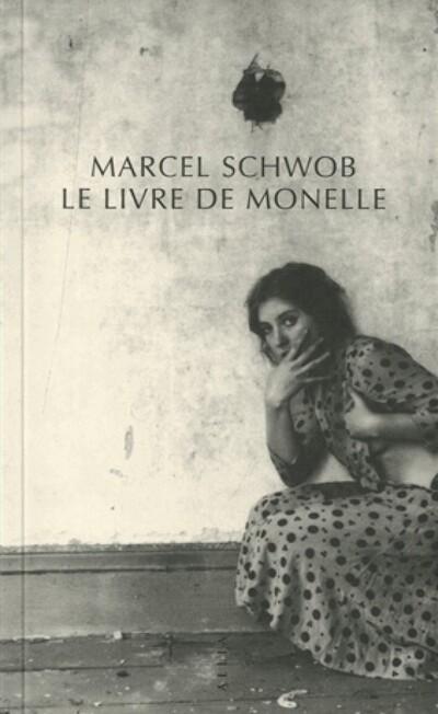 le livre de monelle marcel schwob