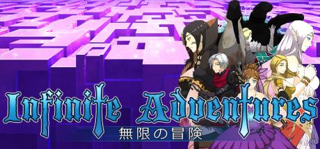 News : Infinite Adventures va sortir bientôt !*