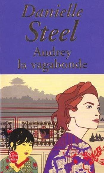Audrey la vagabonde - Danielle Steel