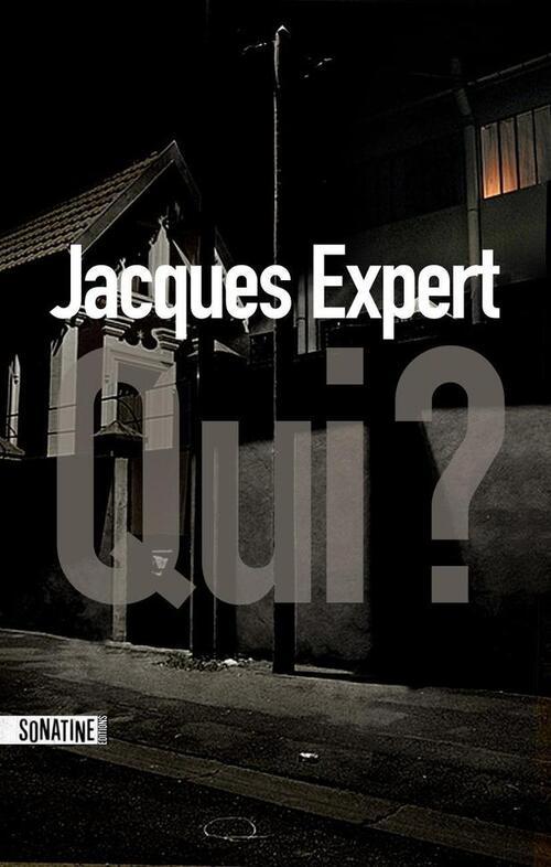 Qui? - Jacques Expert