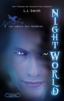Night World, tome 2,  de L. J. Smith