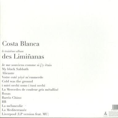 14 Juillet , chantons Français!!! The Liminanas - Costa Blanca (2013)