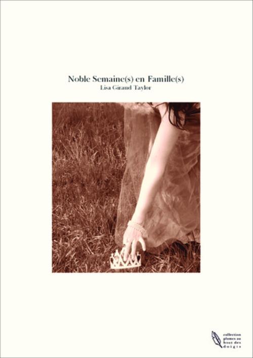 Noble(s) Semaine(s) en Famille(s)