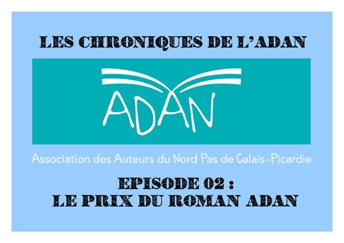 Lse chroniques de l'ADAN épisode 02