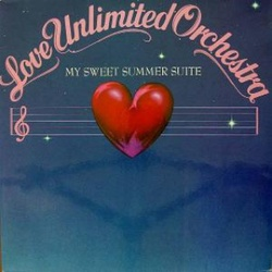 Love Unlimited Orchestra - My Sweet Summer Suite - Complete LP