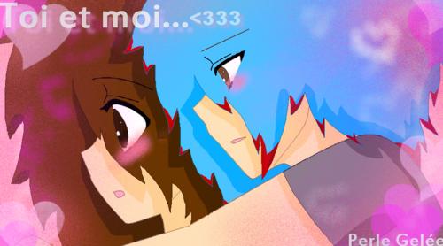 Toi et moi...<3 ♥