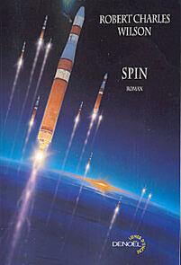 Spin, de Robert Charles Wilson