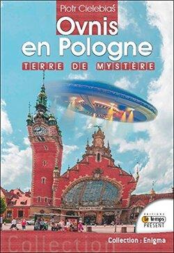 Ovnis en Pologne de Piotr Cielebias