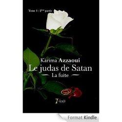 Chronique Le Judas de Satan Tome 1, 2ième partie de Karima Azzaoui