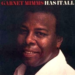Garnett Mimms - Has It All - Complete LP